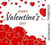 happy valentine's day romantic... | Shutterstock .eps vector #795883525