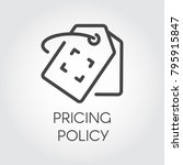 pricing policy line icon. badge ... | Shutterstock .eps vector #795915847
