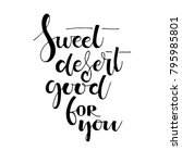 sweet deserts good for you... | Shutterstock .eps vector #795985801