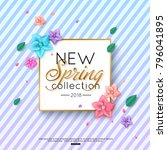 Spring New Collection Background decorated colorful flowers and foliage on striped background for advertising booklets, banners, posters, online shopping. Vector illustration | Shutterstock vector #796041895