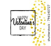 valentines day card with gold... | Shutterstock .eps vector #796140727