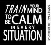 hand lettering train your mind...   Shutterstock .eps vector #796156201