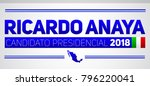 ricardo anaya candidato... | Shutterstock .eps vector #796220041