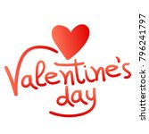 valentines day lettering with... | Shutterstock .eps vector #796241797