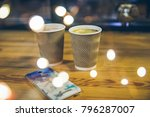 two cups on the table in cafe... | Shutterstock . vector #796287007