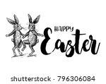 hand drawn easter rabbits... | Shutterstock .eps vector #796306084