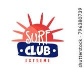 surf club logo  extreme retro... | Shutterstock .eps vector #796380739