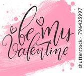 be my valentine celebration... | Shutterstock .eps vector #796425997