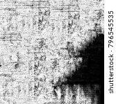 grunge black and white | Shutterstock . vector #796545535