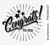 congratulations. hand lettering ... | Shutterstock .eps vector #796568107