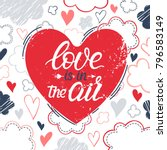love is in the air   hand...   Shutterstock .eps vector #796583149