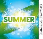 summer time sea view background.... | Shutterstock .eps vector #796593499