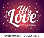 my love typography on shiny... | Shutterstock .eps vector #796653811