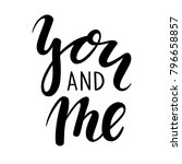you and me hand drawn creative... | Shutterstock . vector #796658857
