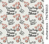 fashion pattern with dont cry... | Shutterstock .eps vector #796783015
