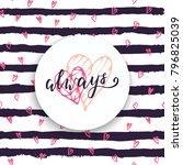 happy valentine's day lettering ... | Shutterstock .eps vector #796825039