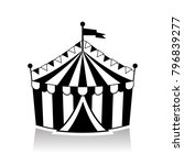 circus tent black and white  | Shutterstock .eps vector #796839277