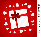 gift with paper hearts arround... | Shutterstock .eps vector #796917751