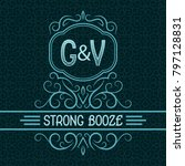 strong booze label design... | Shutterstock .eps vector #797128831