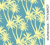 seamless tropical palms pattern.... | Shutterstock .eps vector #797140927