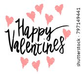 happy valentine day hand... | Shutterstock .eps vector #797149441