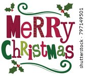 typography merry christmas word | Shutterstock .eps vector #797149501