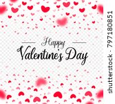 happy valentines day  red... | Shutterstock .eps vector #797180851