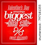 valentine s day amazing sale ... | Shutterstock . vector #797181355