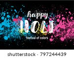 indian festival of colors happy ... | Shutterstock .eps vector #797244439