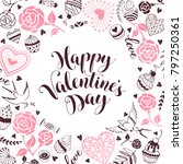 happy valentine day greeting... | Shutterstock .eps vector #797250361