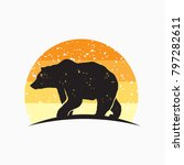 rustic bear silhouette logo... | Shutterstock .eps vector #797282611