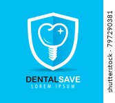 tooth prosthesis on the shield. ... | Shutterstock .eps vector #797290381