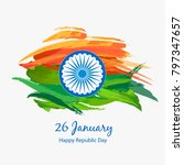 india flag  happy republic day... | Shutterstock .eps vector #797347657