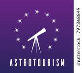 astrotourism icon  astro... | Shutterstock .eps vector #797368849