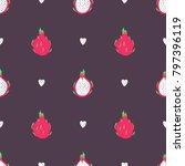 dragon fruit seamless pattern | Shutterstock .eps vector #797396119