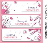 sketch of cosmetics products  ... | Shutterstock .eps vector #797399671