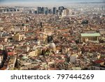 view of naples from castle sant ... | Shutterstock . vector #797444269