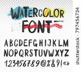 handwritten black watercolor... | Shutterstock .eps vector #797456734