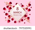 8 march  women's day beautiful... | Shutterstock .eps vector #797535991