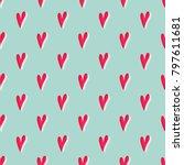 hearts seamless pattern. lovely ... | Shutterstock .eps vector #797611681