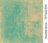 green beige grunge background | Shutterstock . vector #797632594