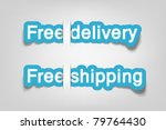 Free delivery and free shipping; realistic cut, takes the background color - stock vector