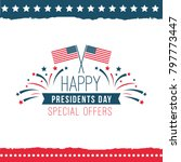 happy presidents day special...   Shutterstock .eps vector #797773447