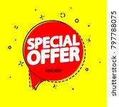 special offer  sale speech... | Shutterstock .eps vector #797788075