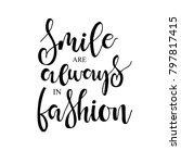 smiles are always in fashion... | Shutterstock .eps vector #797817415