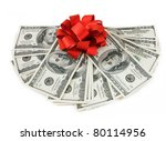 Fan Of Dollars With Red Bow...