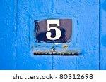 Street Door Number With The...