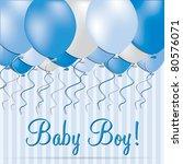 baby boy card in vector format. | Shutterstock .eps vector #80576071