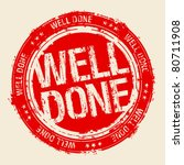 well done rubber stamp.   Shutterstock .eps vector #80711908