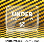 under construction glossy panel ... | Shutterstock .eps vector #80743450